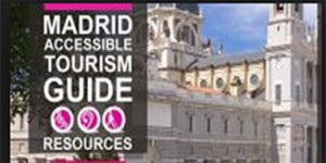 Madrid Accessible Tourism Guide