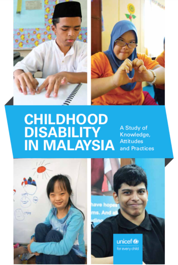 coverpage Childhood Disability in Malaysia: a Study of Knowledge, Attitudes and Practices