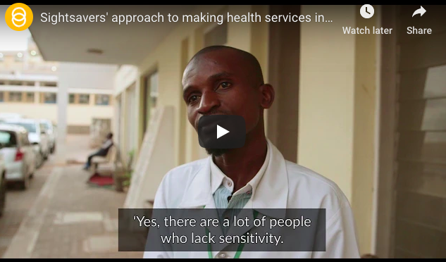 New film by Sightsavers setting out their work to make health care services accessible and inclusive for everyone.