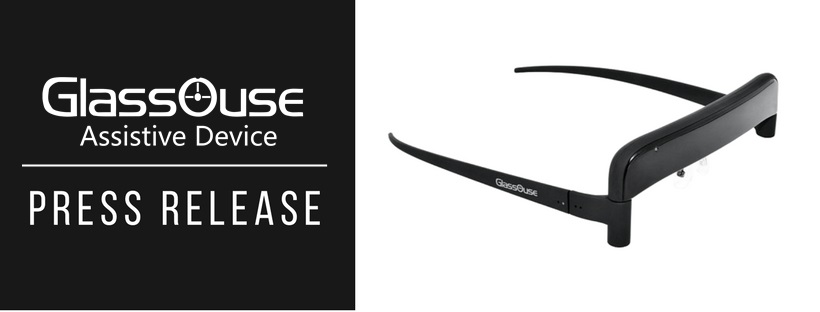 GlassOuse Press Release with photo of the assistive glasses