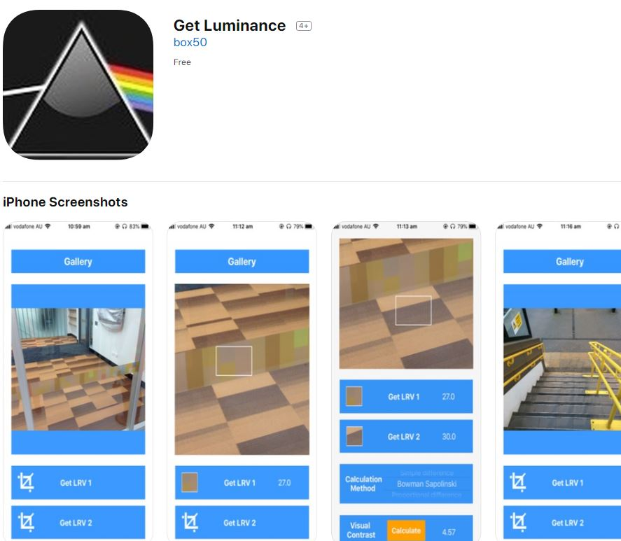 Get Luminance is a freely available App, with the intention of making visual contrast a mainstream concern and to achieve a safer more accessible environment for all users.